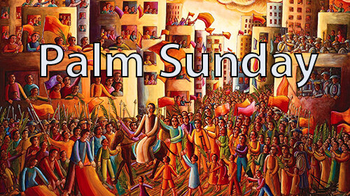 Palm Sunday | Mark 11:1-11