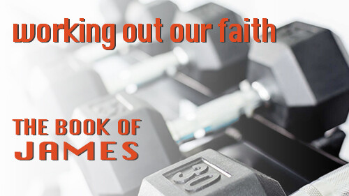 Working out our faith | James 2:1-13