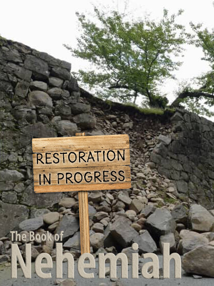 Restoration in Progress | Nehemiah 1